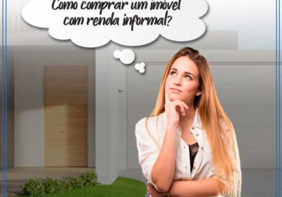 Como-comprar-um-imovel-com-renda-informal